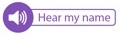"A button with ""Hear my name"" text for name playback in email signature"